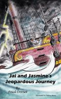 Cover for 'Jai and Jasmine's Jeopardous Journey'