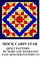 Cover for 'Quilt Pattern - Mock Cabin Star'