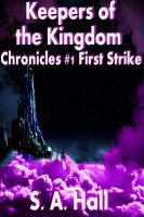 Cover for 'Keepers of the Kingdom Chronicles #1 First Strike'