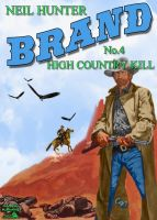 Cover for 'High Country Kill (Jason Brand Western #4)'