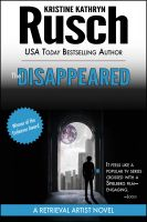 Cover for 'The Disappeared: A Retrieval Artist Novel'