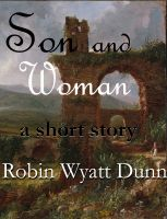 Cover for 'Son and Woman, a short story'