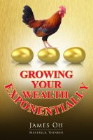 Cover for 'Growing Your Wealth Exponentially'