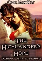 Cover for 'The Highlander's Hope - A Contemporary Highland Romance'