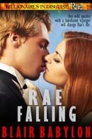 Blair Babylon - Rae Falling: A Romance, Episode 1 of Billionaires in Disguise: Rae