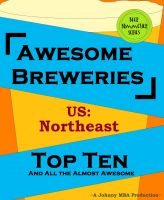 Cover for 'Awesome Breweries ---US--- Northeast'