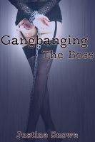 Cover for 'Gangbanging the Boss (BDSM Group Sex)'