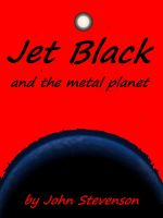 Cover for 'Jet Black and the Metal Planet # 3'