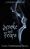 Cover for 'Smoke and Fears'