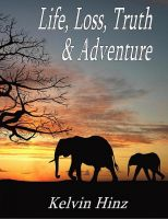 Cover for 'Life, Loss, Truth & Adventure'