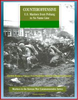 Cover for 'Marines in the Korean War Commemorative Series: Counteroffensive - U.S. Marines from Pohang to No Name Line - Matthew Ridgway, Truman Fires MacArthur, Medical Helicopter Evacuation'