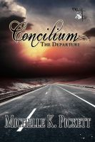 Cover for 'Concilium: The Departure - Book 2 in The Concilium Series'