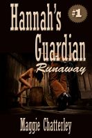 Cover for 'Hannah's Guardian, Runaway'