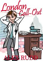 Cover for 'London Call-Out: Confessions Of A Doctor In The Capital'