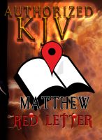 Cover for 'Authorized KJV (Red Letter Edition):  MATTHEW'