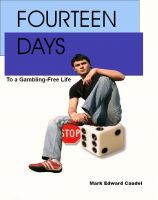 Cover for 'Fourteen Days to a Gambling-Free Life'