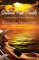 Cover for 'Southern Fried Trouble'