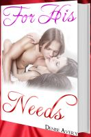 Cover for 'For His Needs (Love And Submission Series #1)'