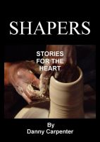 Cover for 'Shapers - Stories for the Heart'