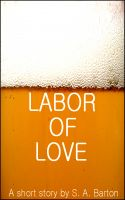 Cover for 'Labor Of Love'
