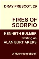 Cover for 'Fires of Scorpio [Dray Prescot #29]'