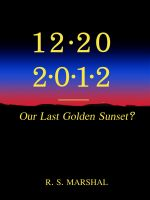 Cover for '12-20-2012; Our Last Golden Sunset?'