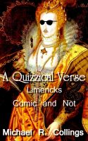 Cover for 'A Quizzical Verse: Limericks Comic and Not'