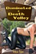 Dominated in Death Valley by Roxie Noir