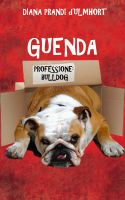 Cover for 'Guenda - Professione: bulldog'