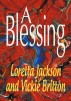 A Blessing by Vickie Britton