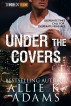 Under the Covers (TREX, #6) by Allie K. Adams