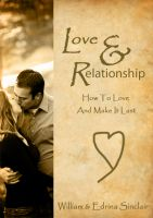 Cover for 'Love and Relationship: How To Love and Make it Last'