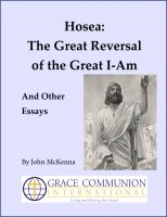 Cover for 'Hosea: The Great Reversal of the Great I-Am, And Other Essays'