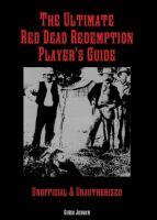 Cover for 'The Ultimate Red Dead Redemption Player's Guide'