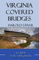 Cover for 'Virginia Covered Bridges'
