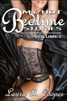 Cover for 'My Hot Bedtime Stories: Volume 1 (Erotica / Short Stories)'