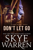 Skye Warren - Don't Let Go