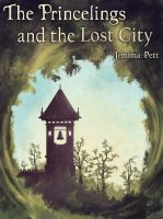 Cover for 'The Princelings and the Lost City'