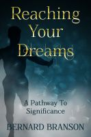 Cover for 'Reaching Your Dreams: A Pathway To Significance'