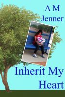 Cover for 'Inherit My Heart'