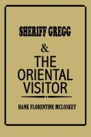 Cover for 'Sheriff Gregg & The Oriental Visitor'