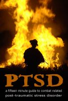 Cover for 'PTSD: A Fifteen Minute Guide to Combat Related Post-Traumatic Stress Disorder'