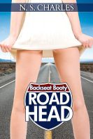 Cover for 'Backseat Booty (Road Head: Chapter 1)'