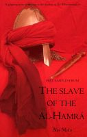 Cover for 'The Slave of the Al-Hamra'