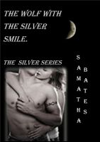 Cover for 'The Wolf with the Silver Smile'