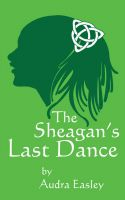 Cover for 'The Sheagan's Last Dance'