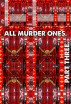All Murder Ones. Part 3. by Joseph Anthony Alizio, Jr