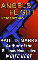 Cover for 'Angels Flight - A Noir Short Story'
