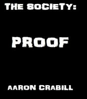Cover for 'The Society:  Proof'