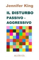Cover for 'Il Disturbo Passivo - Aggressivo'